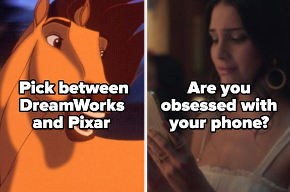 Pick between dreamworks and pixar and are you obsessed with your phone?
