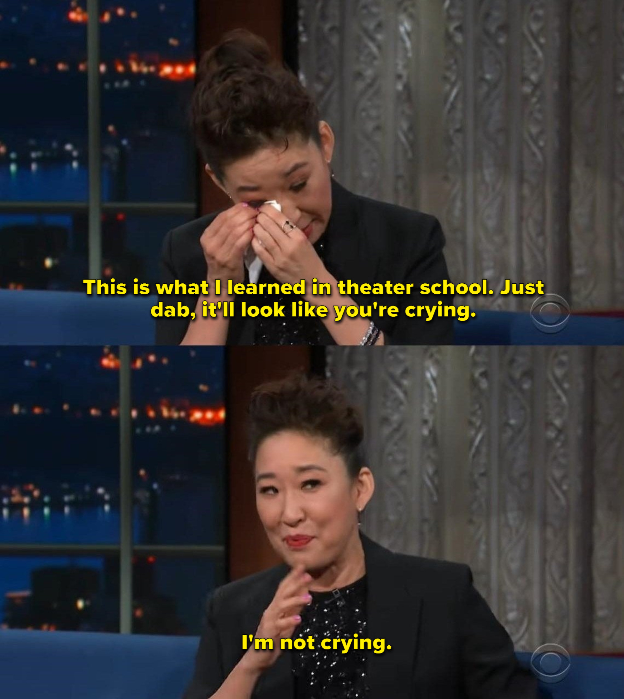 """Sandra Oh: """"This is what I learned in theater school. Just dab, it'll look like you're crying. I'm not crying"""""""