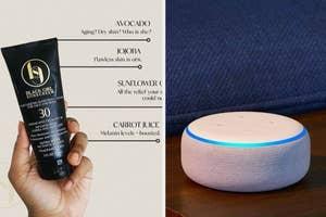 A tube of sunscreen / An Amazon Echo dot