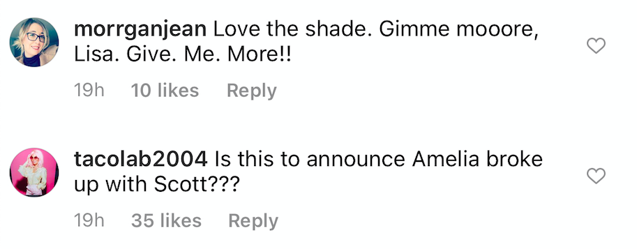 Messages: Love the shade; gimme mooore, Lisa!! and Is this to announce Amelia broke up with Scott???
