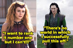 I want to rank it number one but I can't written over Marvel's Scarlet Witch and There's no world in which I successfully pull this off written over Marvel's Loki