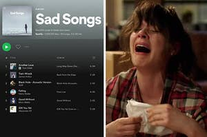a spotify sad songs playlist on the left and jessica day from new girl crying on the right