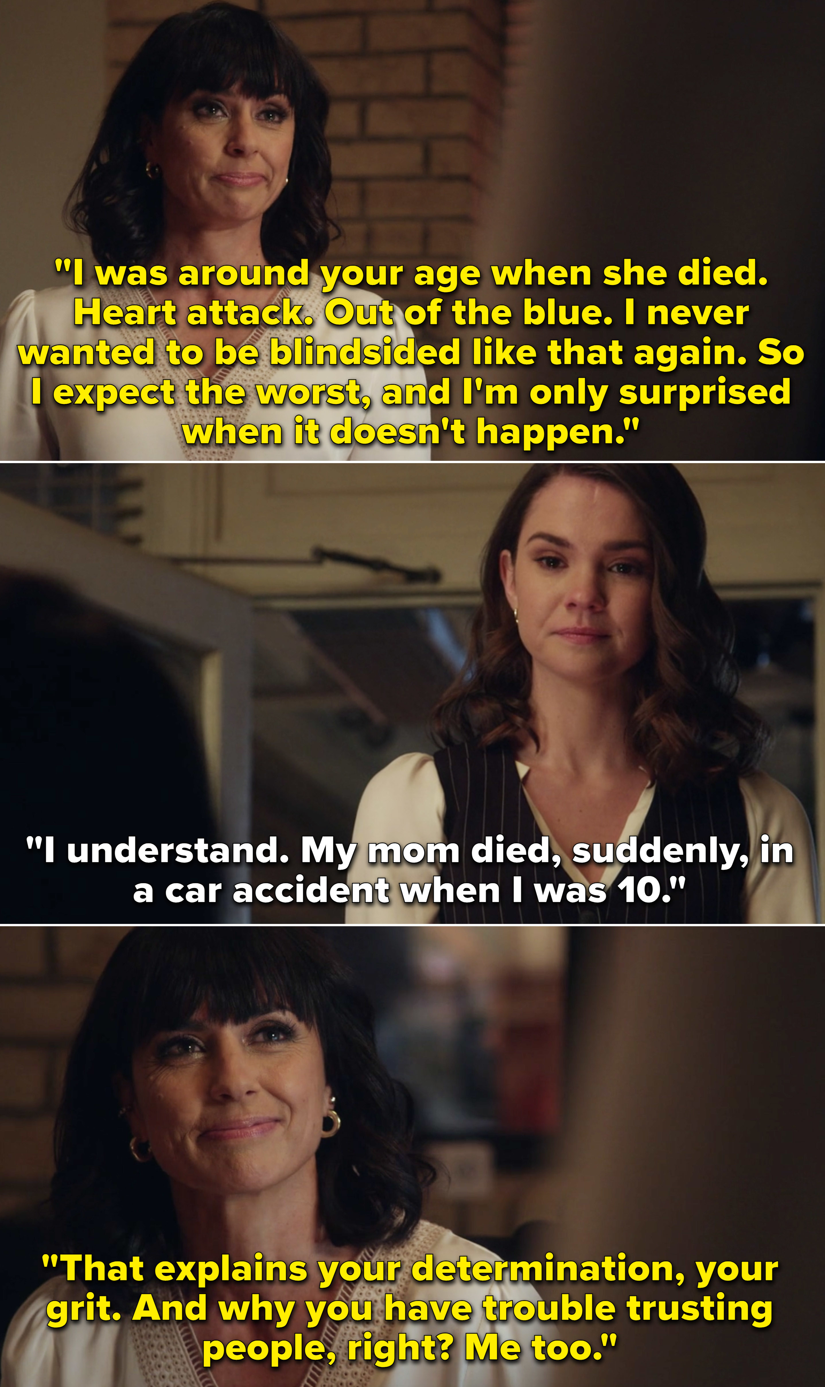 Kathleen talking about how she lost her mom, and Callie revealing she also did