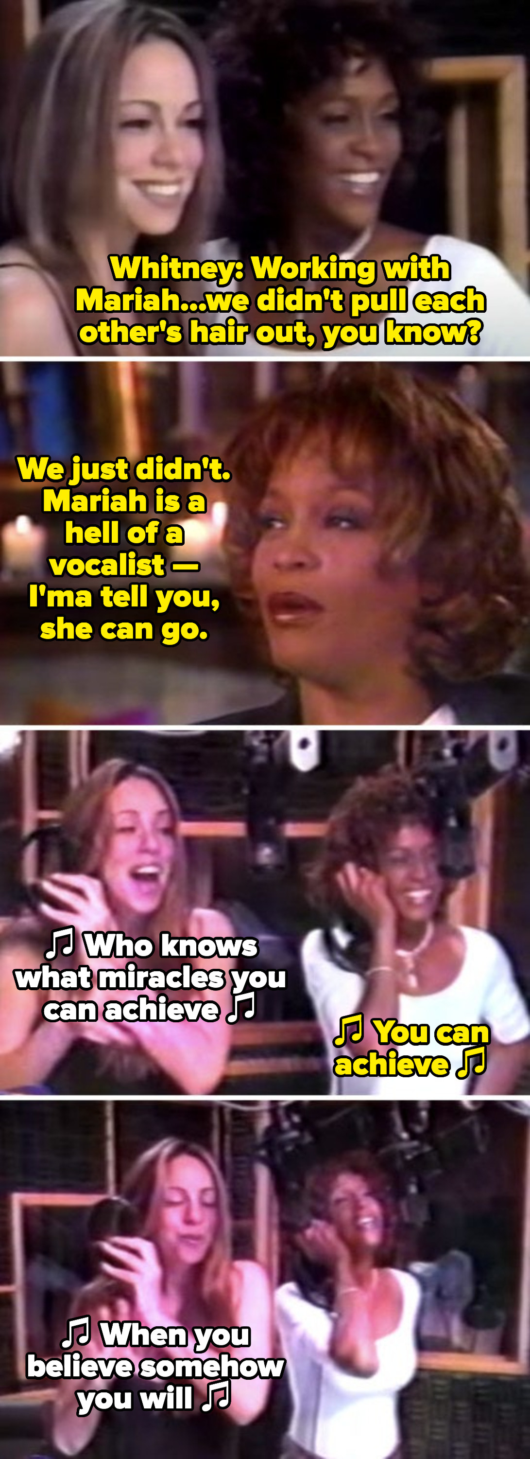 """Carey and Houston behind the scenes in the studio recording """"When You Believe,"""" Houston saying: """"Mariah is a hell of a vocalist — I'ma tell you, she can go"""""""