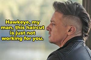 hawkeye with a half-shaven head