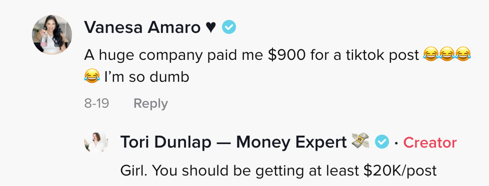 A huge company paid me $900 for a tiktok post [several laughing crying emojis] I'm so dumb