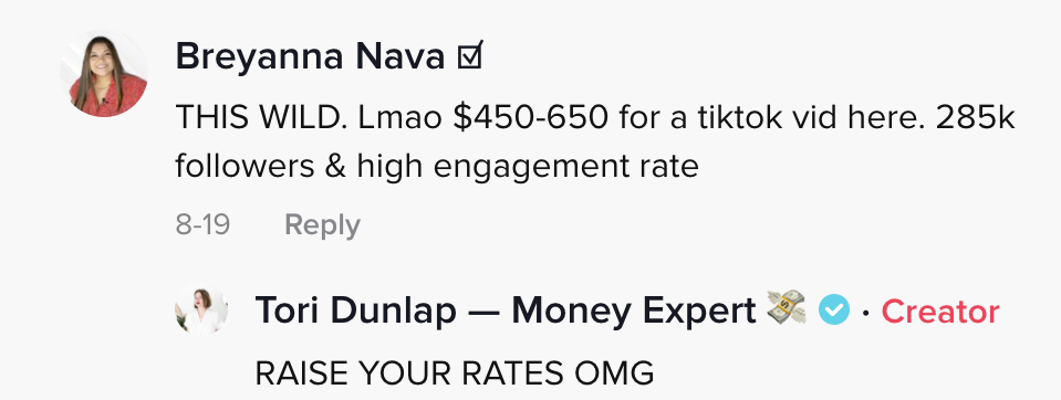 One person said, 'This wild. LMAO $450-650 for a tiktok vid here. 285k followers and high engagement rate