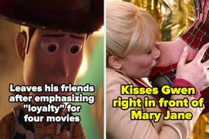 """Woody with """"Leaves his friends after emphasizing 'loyalty' for four movies"""" and Spider-Man kissing Gwen Stacy with caption, """"Kisses Gwen in front of Mary Jane."""""""