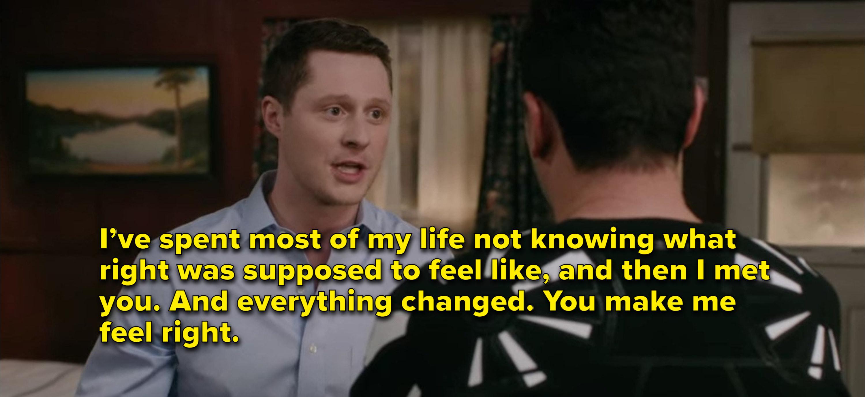 Patrick tells David that he makes him feel right