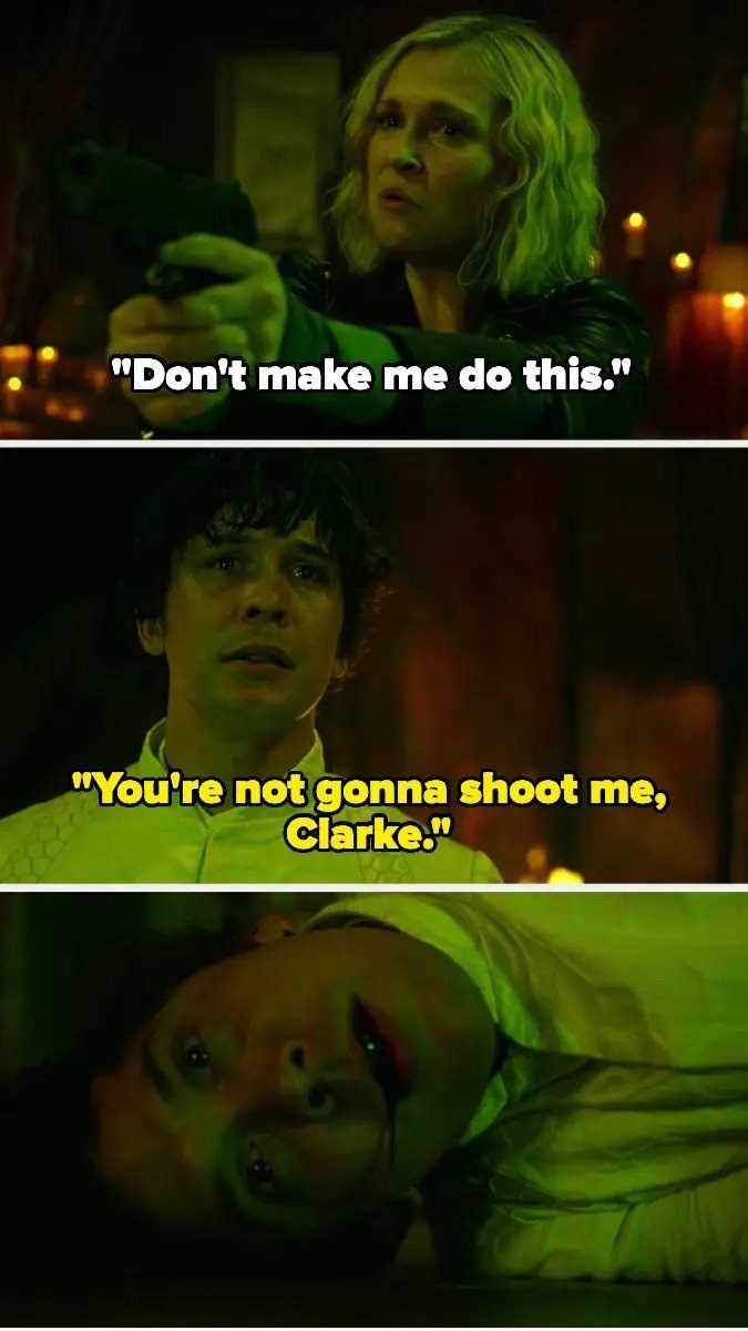 """Clarke says, """"Don't make me do this,"""" and Bellamy replies that she won't shoot him, but she does and he dies"""