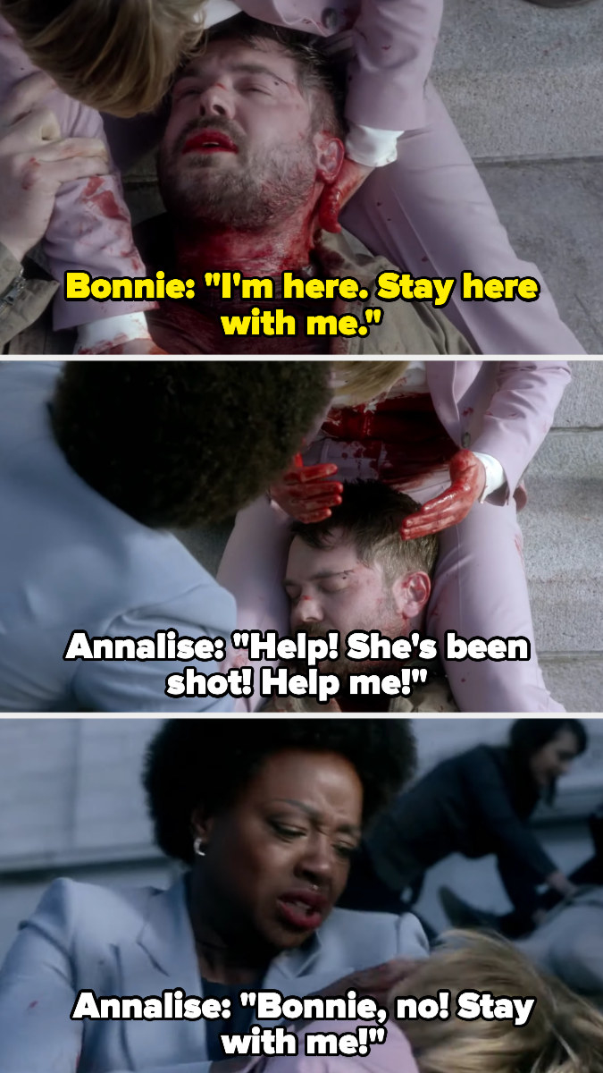 Bonnie tries to get Frank to stay with her, then Annalise comes over and realizes Bonnie's been shot too and calls for help and asks Bonnie to stay with her