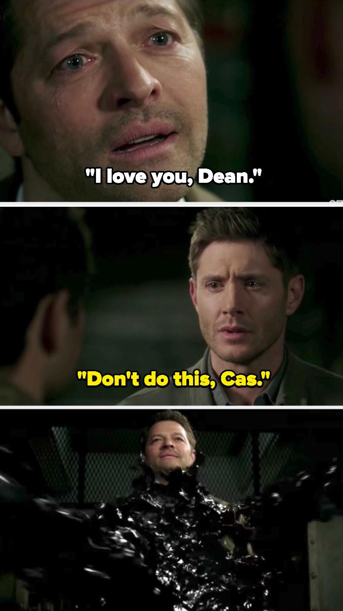 Cas tells Dean he loves him and Dean tells Cas not to do this - Dean gets sucked into black goo