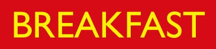 "a banner reading ""breakfast"""