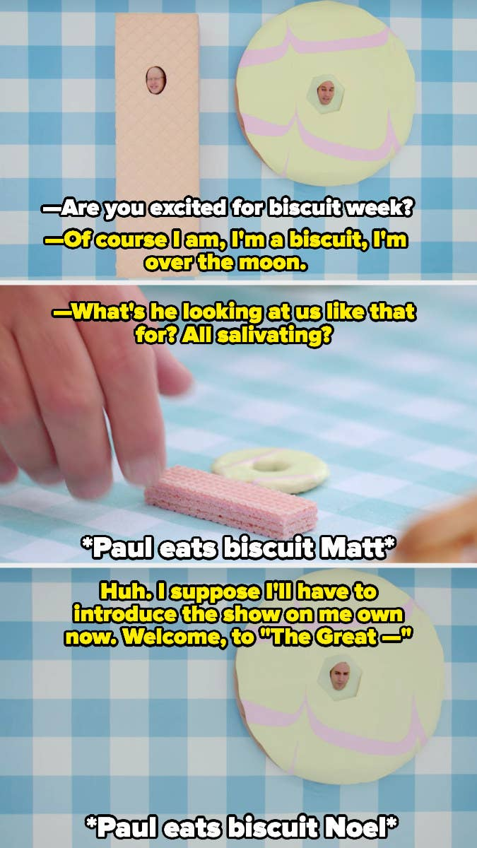 Paul eats Matt and Noel, who have become biscuits
