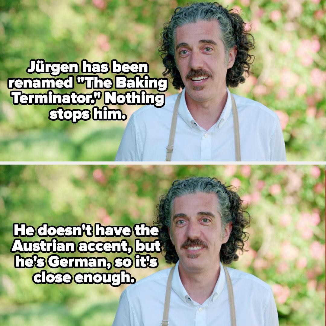 Giuseppe nicknames Jurgen the baking terminator