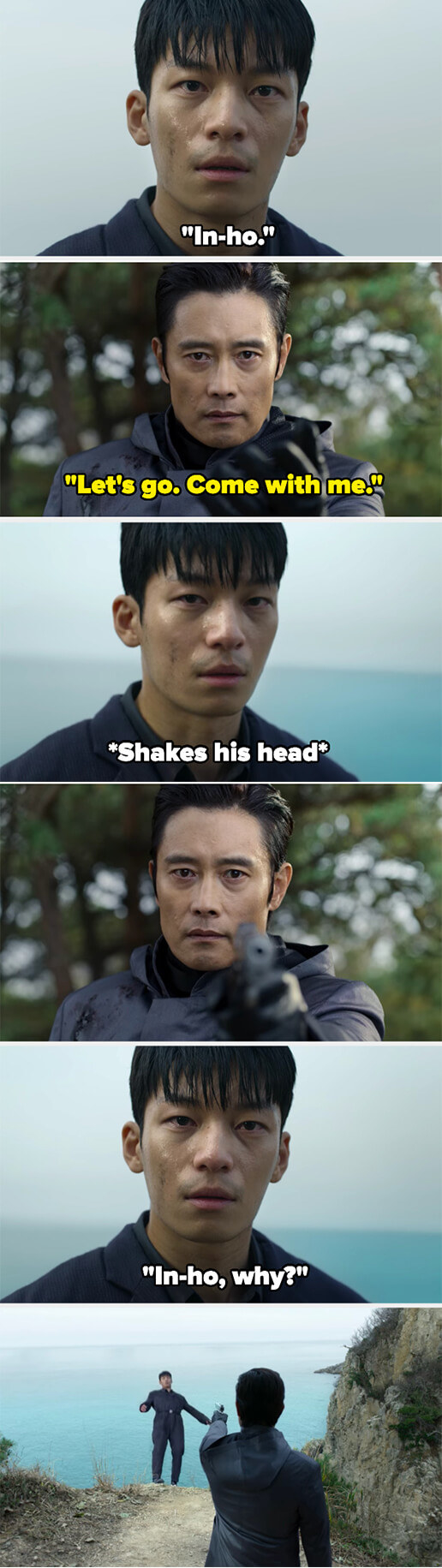 In-ho tries to get Jun-ho to go with him, but he refuses, to In-ho shoots him as In-ho asks why