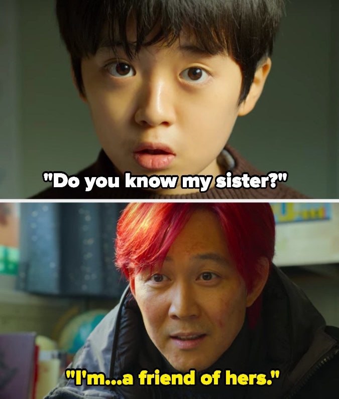 Gi-hun tells Sae-byeok's brotherCheol that Sae-byeok is his friend