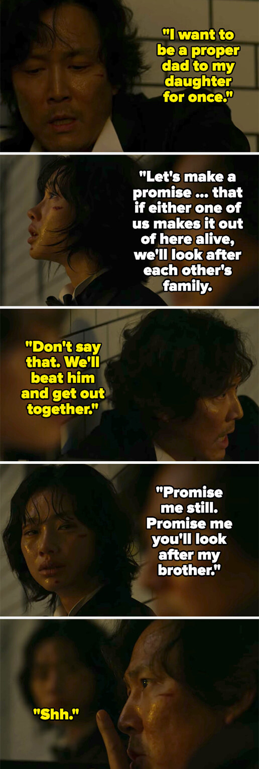 Gi-hun says he wants to be a good dad, then Sae-byeok tries to get him to promise that they'll take care of each other's families if one dies, but he shushes her
