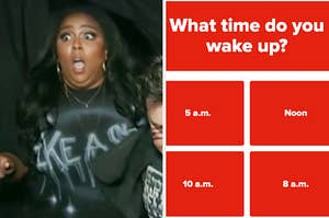 On the left, Lizzo opening her eyes and mouth wide in fear, and on the right, the question what time do you wake up with the choice 5 a.m., noon, 10 a.m., and 8 a.m.