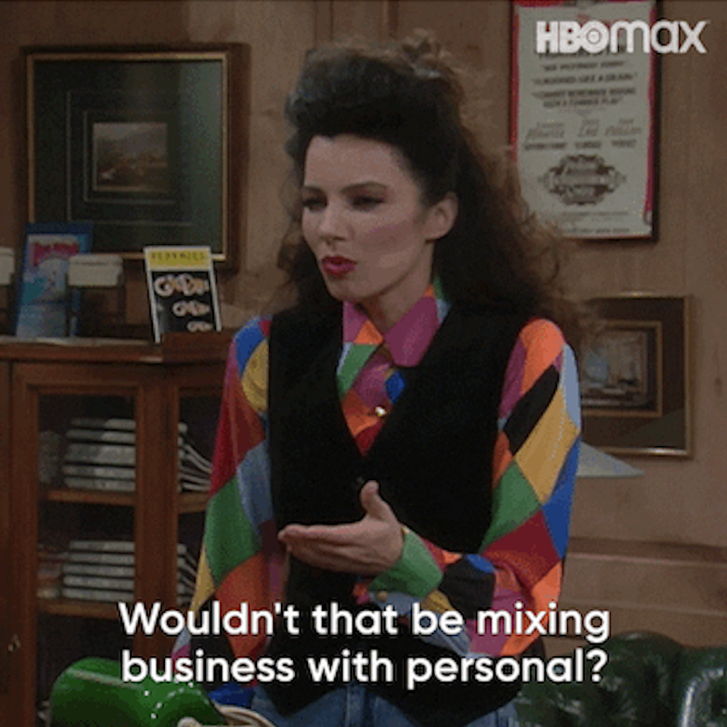 The nanny saying wouldn't that be mixing business with personal