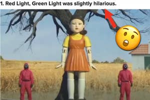 """""""Red Light, Green Light was slightly hilarious"""" is shown above a large doll and two guards"""