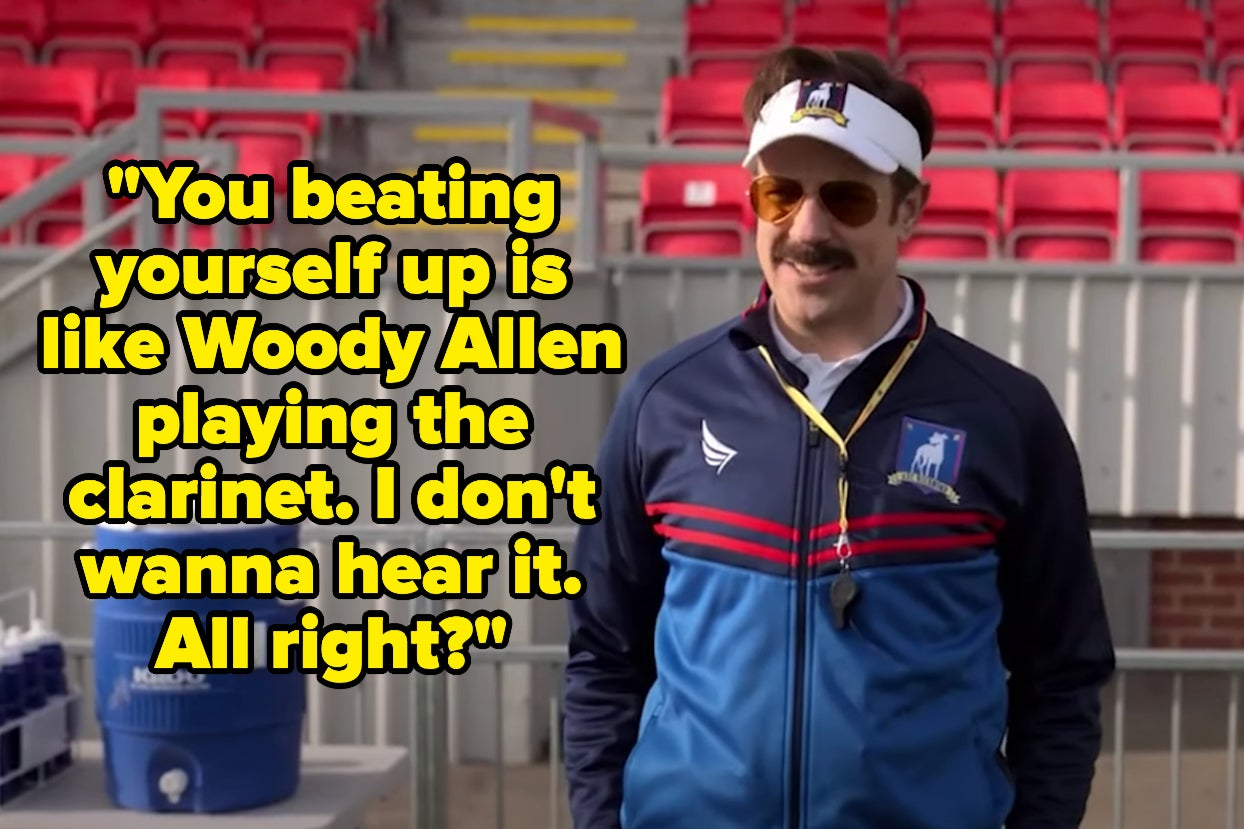 """65 """"Ted Lasso"""" Lines That Might Make You Laugh, Cry, Or Do Both Simultaneously"""