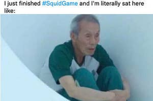 """Il-nam sitting sad and alone with the caption """"I just finished Squid Game and I'm litereally sat here like"""""""