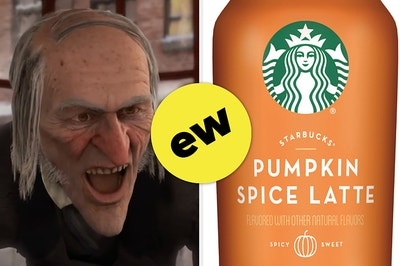 """Scrooge is on the left looking at Starbucks Pumpkin Spice Latte on the right labeled, """"ew"""""""