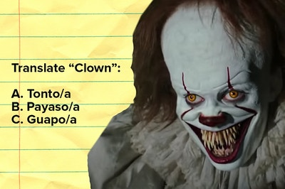 """Pennywise next to the words """"Translate clown"""" with the options """"tonto,"""" """"payaso,"""" and """"guapo"""""""