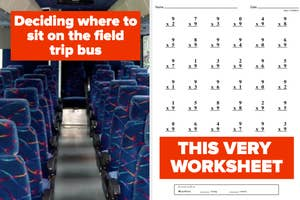 The inside of a field trip bus, and a math worksheet