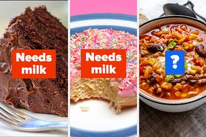 """Cake labeled """"needs milk,"""" donut labeled """"needs milk,"""" and chili labeled """"?"""""""