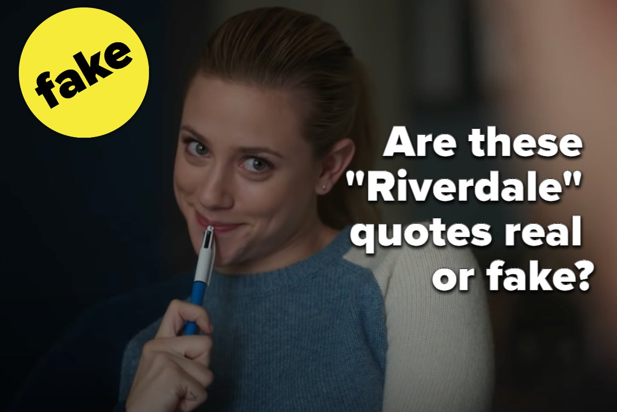 """Do You Think You've Watched """"Riverdale"""" Enough To Know Which Quotes Are Fake?"""