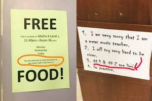 a misleading free food sign and a teacher's sign saying they're mean