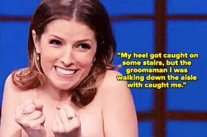 """Anna Kendrick squealing and the text  """"My heel got caught on some stairs, but the groomsman I was walking down the aisle with caught me."""""""