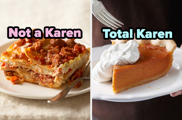 Are You Actually A Karen? Just Choose Between These Foods To Find Out