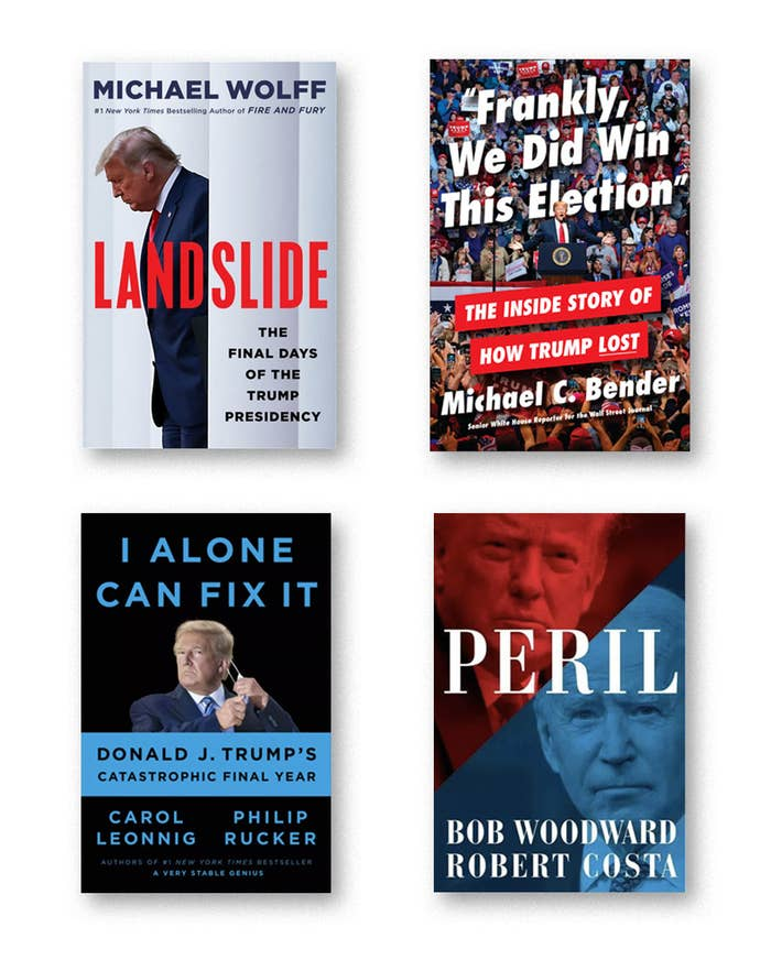 """The covers of the four books: """"Landslide""""; """"Frankly, we did win this election""""; """"Peril""""; """"I alone can fix it"""""""