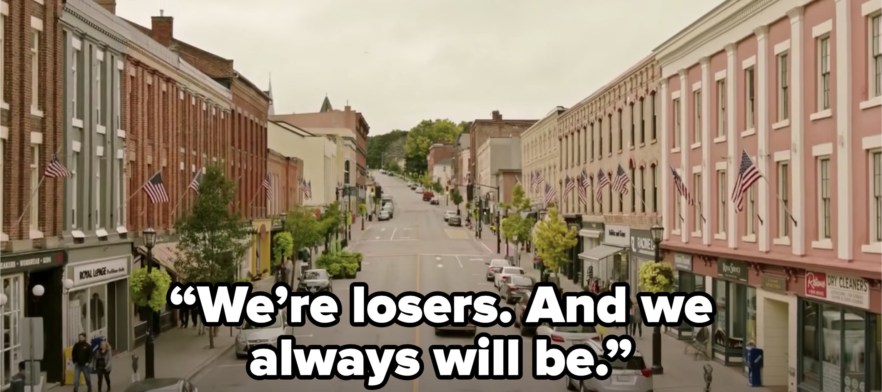 """Ending narration """"We're losers and we always will be"""""""