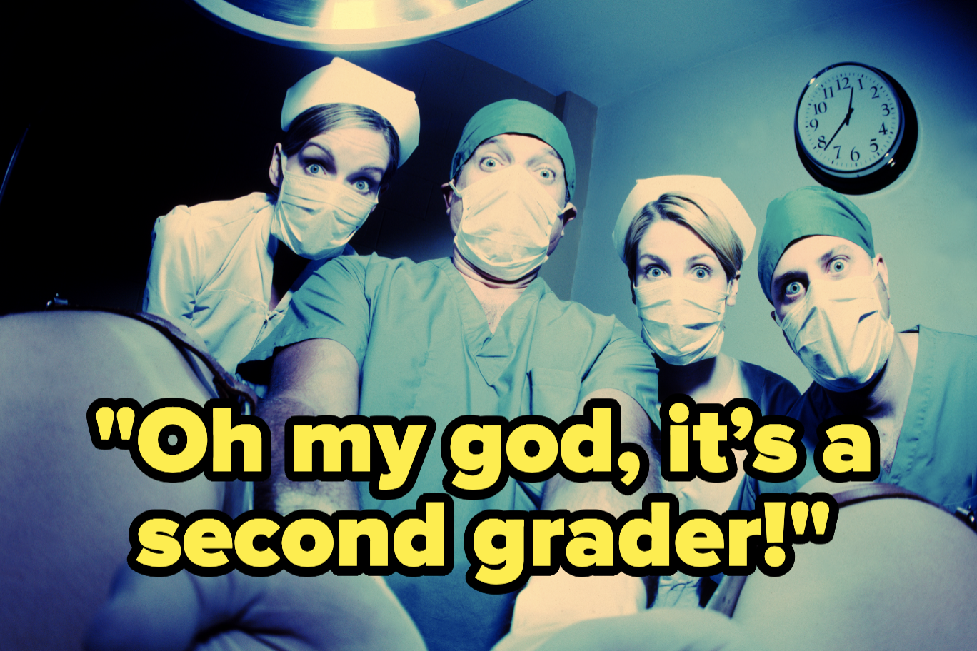 """Doctors and nurses look shocked as they deliver a baby with the text """"Whoa, it's a second grader"""""""