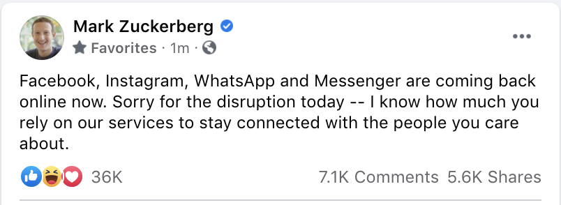 """A Facebook post from Mark Zuckerberg reads: """"Facebook, Instagram, WhatsApp and Messenger are coming back online now. Sorry for the disruption delay —I know how much you rely on our services to stay connected with the people you care about"""""""