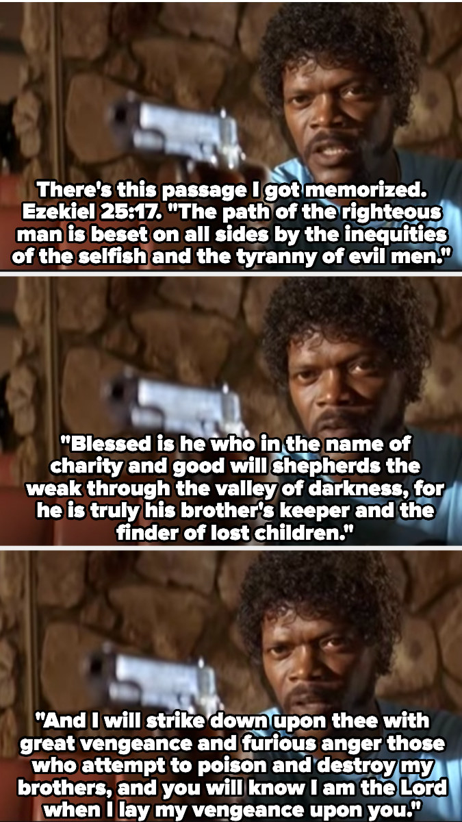 Jules quotes a Bible verse about the fury and vengeance of God while pointing a gun at Ringo