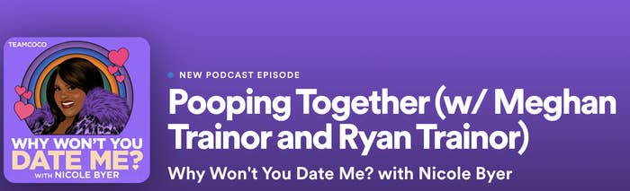 """The episode's name is """"Pooping Together (w/ Meghan Trainor and Ryan Trainor)"""