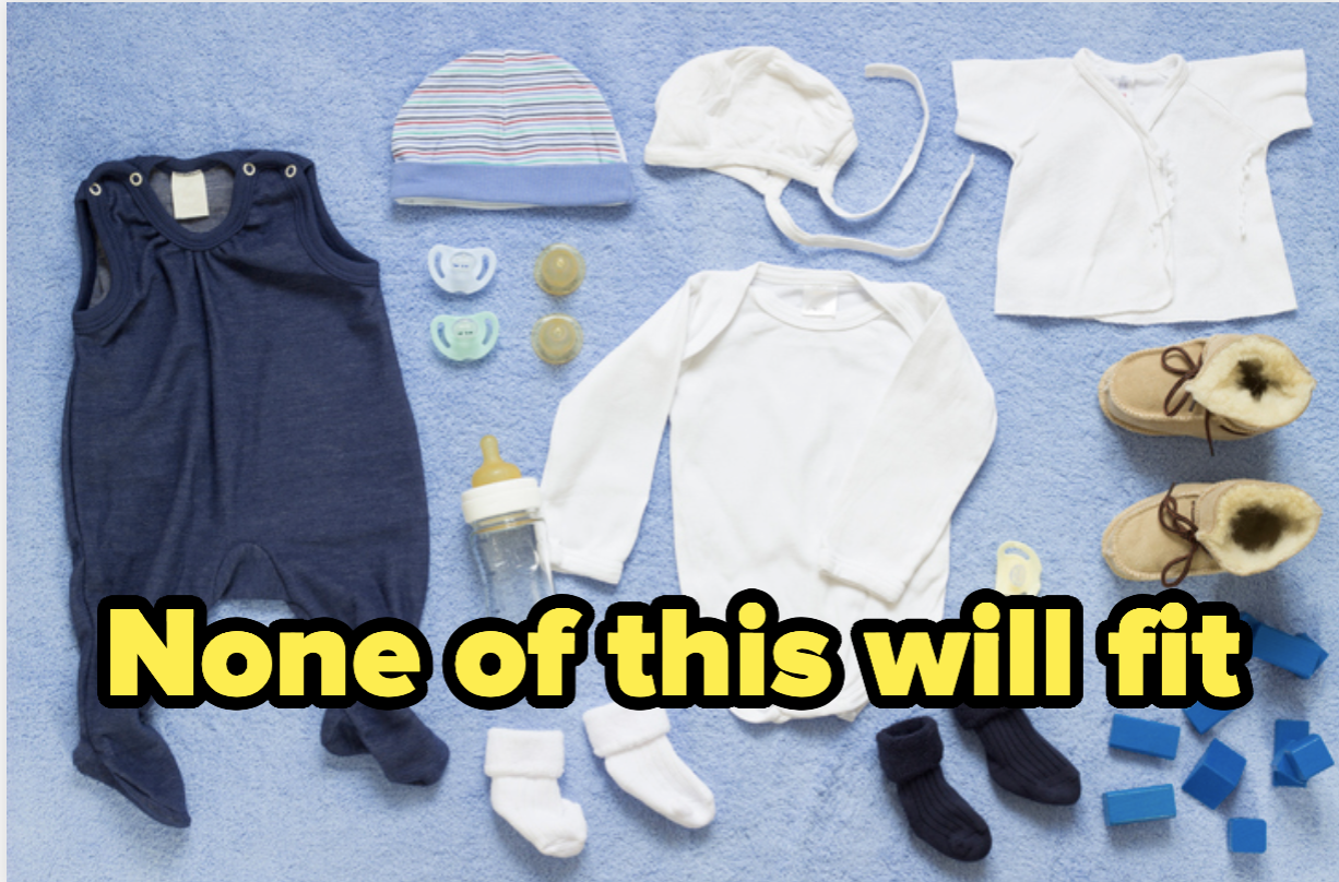"""A bunch of newborn clothes and the text """"none of this will fit"""""""