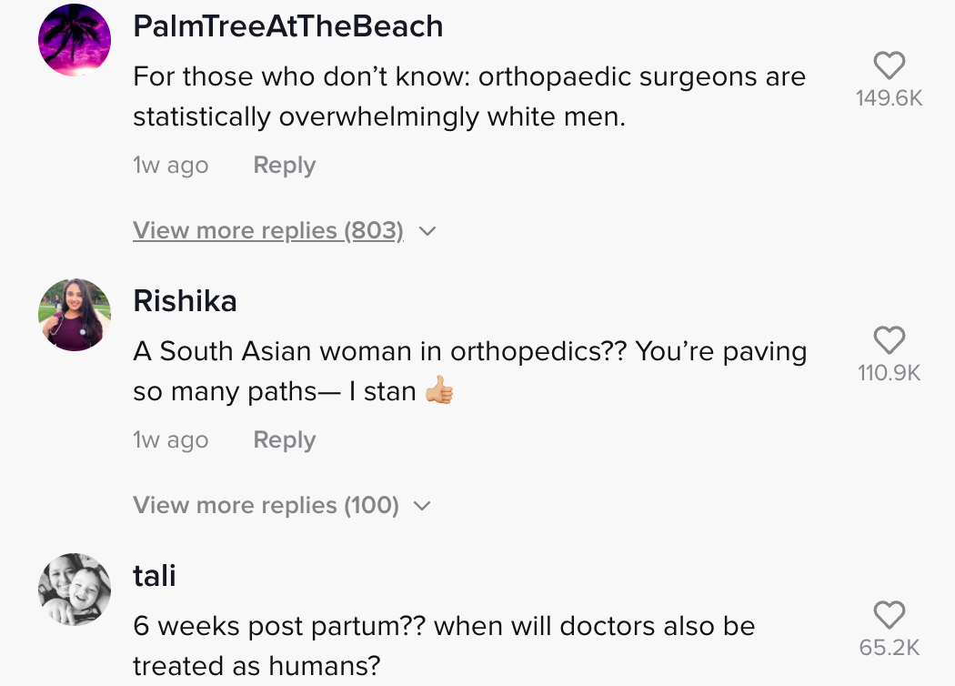 """One person commented """"A South Asian woman in orthopedics? You're paving so many paths - I stan thumbs up emoji"""""""