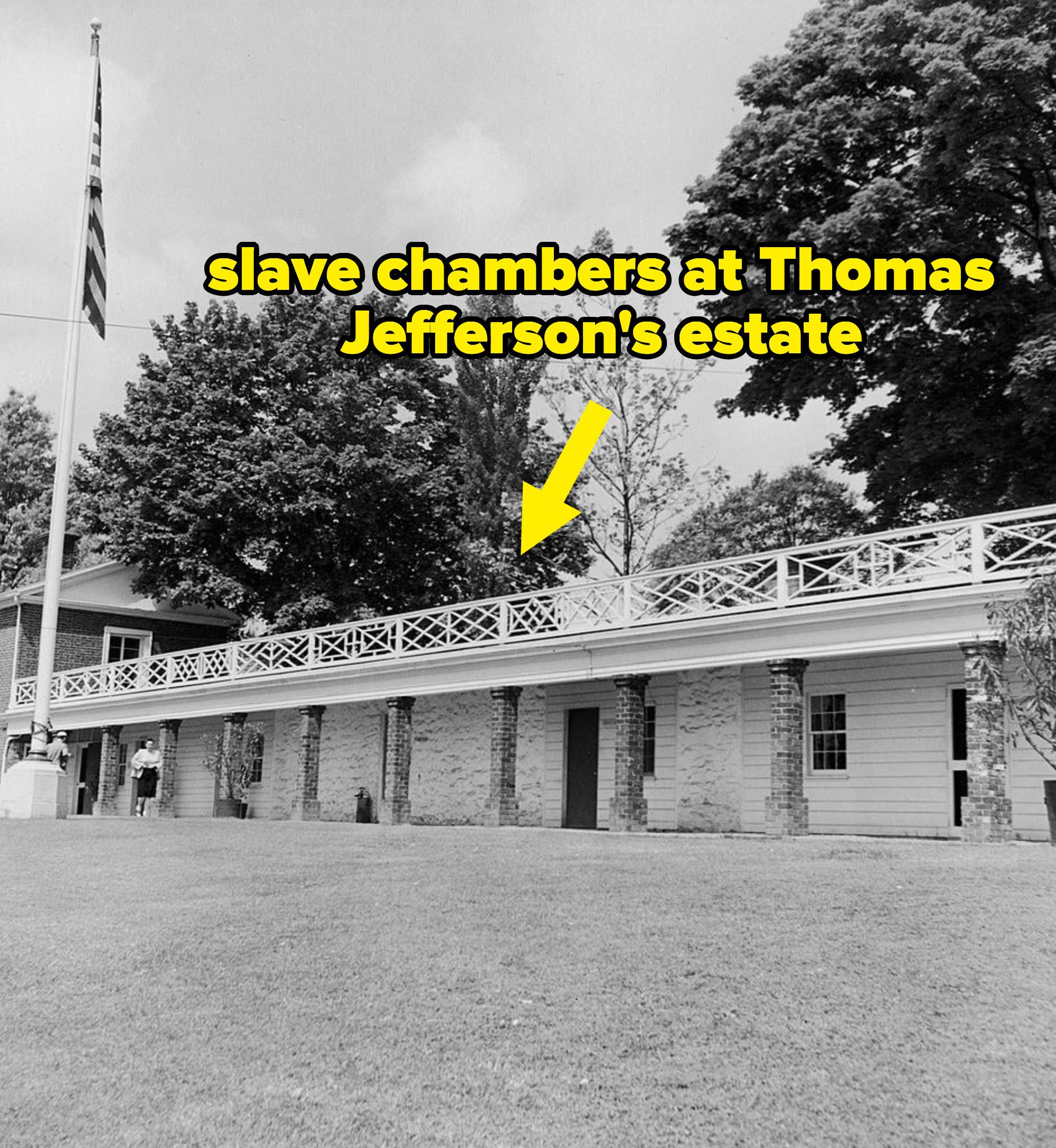 slave quarters atJefferson's estate