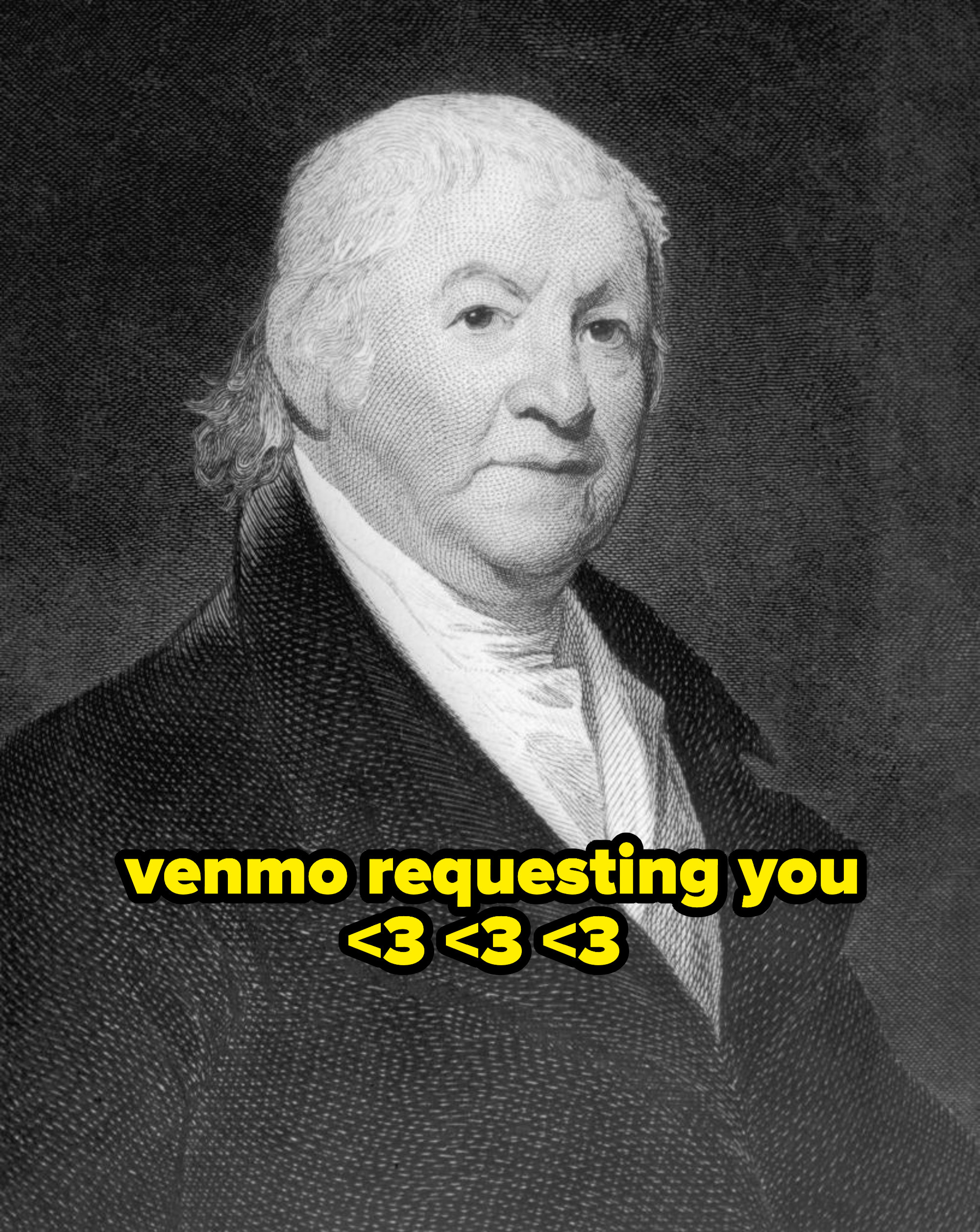"""picture of Paul Revere labeled """"venmo requesting you <3 <3 <3"""""""