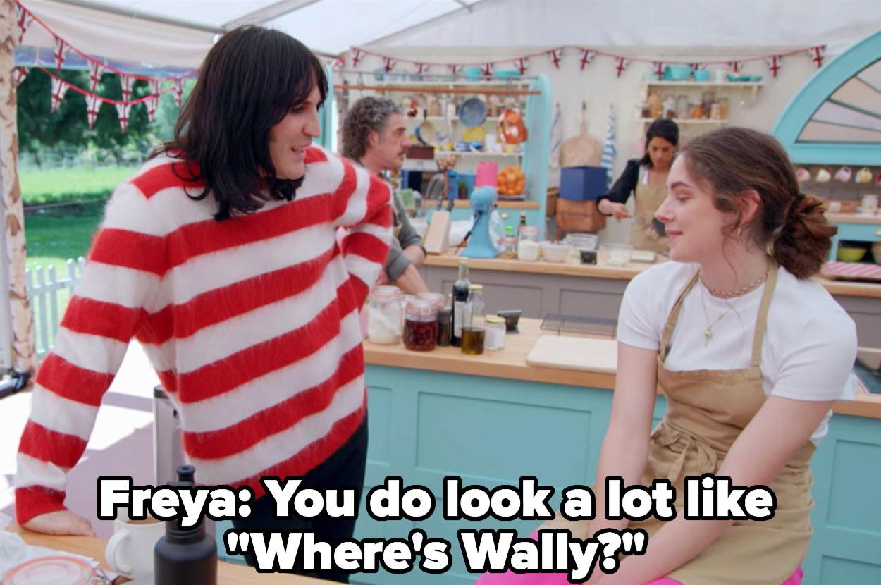 Freya says to Noel, you do look a lot like Where's Wally