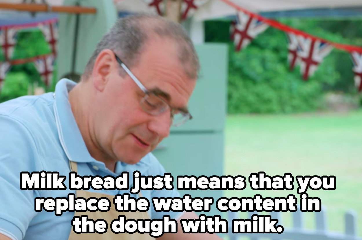 Jurgen: Milk bread just means that you replace the water content in the dough with milk