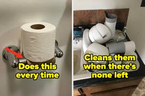 """Toilet paper placed on top of an empty roll with the caption: """"Does this every time"""" next to a bunch of dishes in the sink with the caption: """"Cleans them when there's none left"""""""