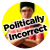 politicallyincorrect