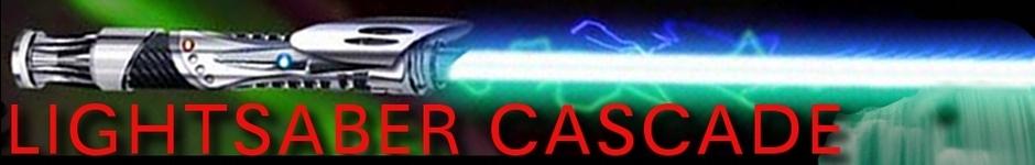 Lightsaber Cascade!